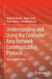 Understanding and Using the Controller Area Network Communicatio
