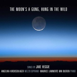 The Moon.s A Gong,Hung In The Wild