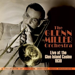 Live at the Glen Island Casino 1939