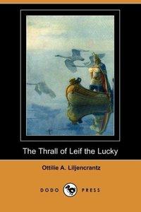 The Thrall of Leif the Lucky (Dodo Press)