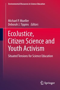 EcoJustice, Citizen Science and Youth Activism