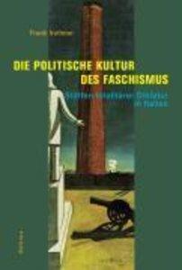 Die politische Kultur des Faschismus