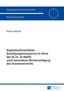 Kapitalmarktrechtliche Beteiligungstransparenz im Sinne der §§ 2