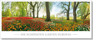Die schönsten Gärten Europas