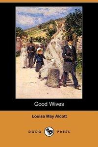 Good Wives (Dodo Press)