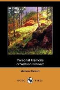 Personal Memoirs of Watson Stewart (Dodo Press)