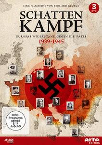 Schattenkampf-Europas Widerstand im Zweiten Weltkr