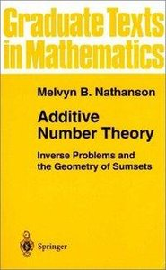 Additive Number Theory: Inverse Problems and the Geometry of Sum