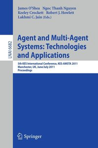 Agent and Multi-Agent Systems: Technologies and Applications