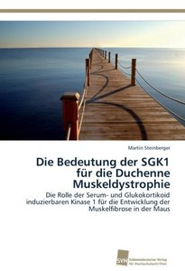 Die Bedeutung der SGK1 für die Duchenne Muskeldystrophie