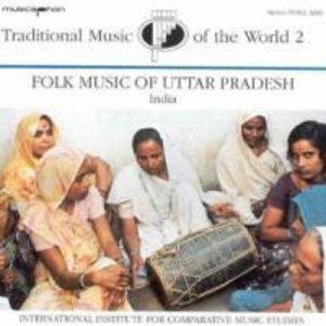 Traditional Music Vol.2: Uttar Pradesh