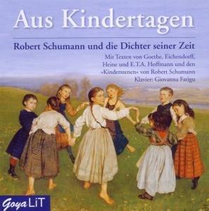 Aus Kindertagen.Robert Schumann Und Die Dichter S