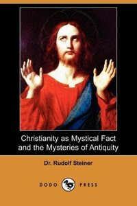 Christianity as Mystical Fact and the Mysteries of Antiquity (Do
