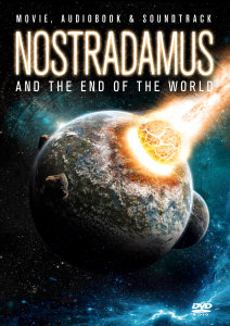 Nostradamus And The End Of The World