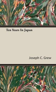 Ten Years In Japan