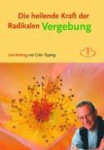 Die Heilende Kraft der Radikalen Vergebung. DVD