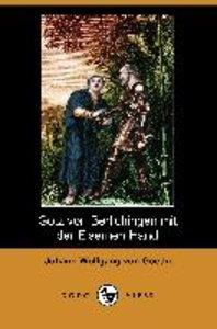 Gotz Von Berlichingen Mit Der Eisernen Hand (Dodo Press)