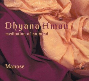Dhyana Aman-Meditation of no Mind