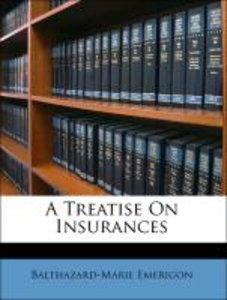 A Treatise On Insurances