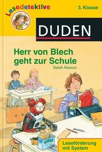 Herr von Blech geht zur Schule (3. Klasse)