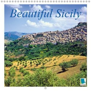 Beautiful Sicily (Wall Calendar 2015 300 × 300 mm Square)