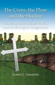 The Cross, the Plow and the Skyline