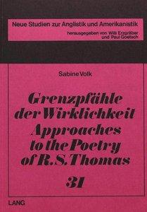 Grenzpfähle der Wirklichkeit- Approaches to the Poetry of R.S. T