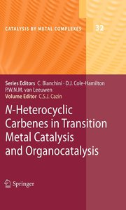 Heterocyclic Carbenes in Transition Metal Catalysis and Organoca