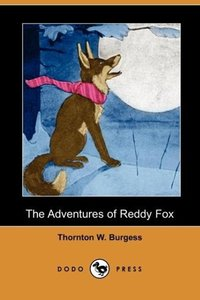 The Adventures of Reddy Fox (Dodo Press)