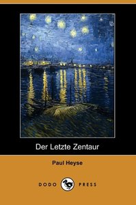 Der Letzte Zentaur (Dodo Press)
