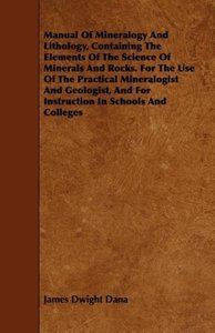 Manual Of Mineralogy And Lithology, Containing The Elements Of T