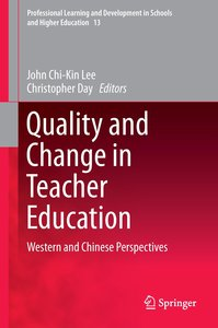 Quality and Change in Teacher Education
