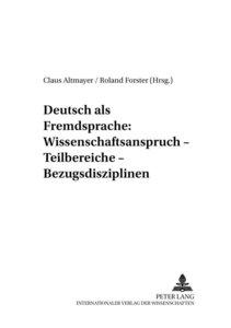 Deutsch als Fremdsprache: Wissenschaftsanspruch - Teilbereiche -