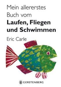 Mein allererstes Buch vom Laufen, Fliegen und Schwimmen