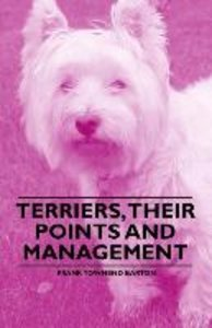 Terriers, Their Points and Management