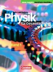 Natur und Technik. Physik 1. Gesamtschule. Schülerbuch. Nordrhei