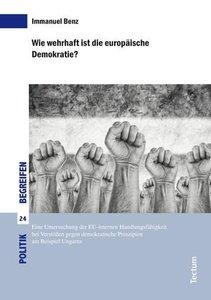 Wie wehrhaft ist die europäische Demokratie?