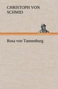 Rosa von Tannenburg