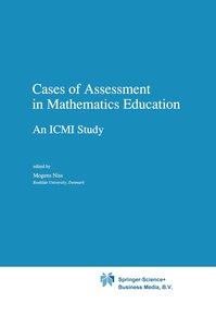 Cases of Assessment in Mathematics Education