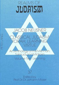 Classical Judaism: Torah, Learning, Virtue
