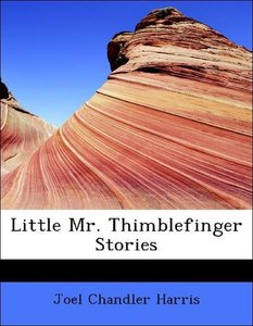 Little Mr. Thimblefinger Stories