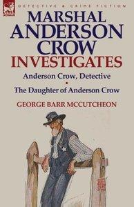Marshal Anderson Crow Investigates