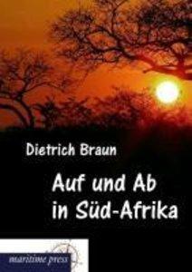 Auf und Ab in Süd-Afrika