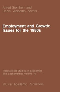Employment and Growth: Issues for the 1980s