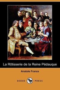 La Rotisserie de La Reine Pedauque (Dodo Press)