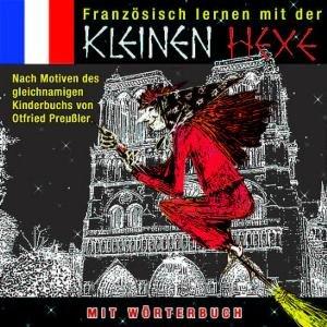 KLEINE HEXE,FRANZÖSISCH LERNEN MIT DER