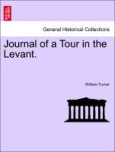 Journal of a Tour in the Levant. Vol. III