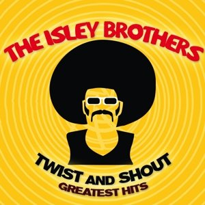 Twist & Shout-Greatest Hits