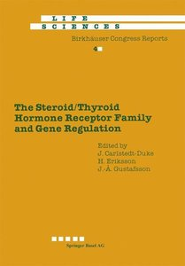 The Steroid/Thyroid Hormone Receptor Family and Gene Regulation