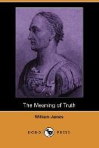 MEANING OF TRUTH (DODO PRESS)